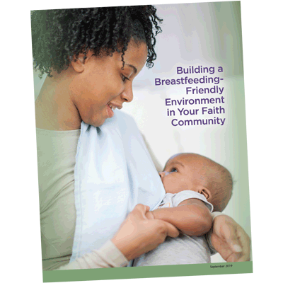 Building a Breastfeeding-Friendly Environment in Your Faith Community