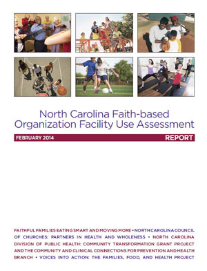North Carolina Faith-based Organization Facility Use Assessment Report