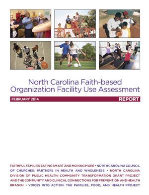 North Carolina Faith-based Organization Facility Use Assessment Report